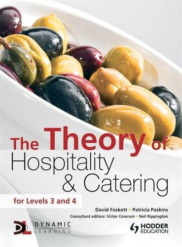 The Theory of Hospitality and Catering (Hodder Education Publication) by David Foskett (2011-07-10)