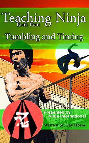 Teaching Ninja: Tumbling and Timing (English Edition) eBook ...