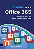 Essential Office 365 Second Edition: The Illustrated Guide to Using Microsoft Office (Computer Essentials)