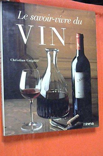 Le Savoir-vivre du vin