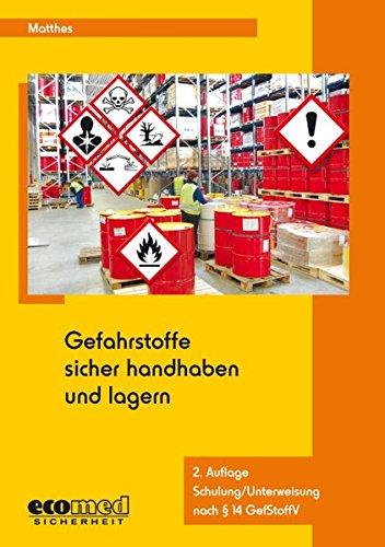 Gefahrstoffe sicher handhaben und lagern - Schulung/Unterweisung nach § 14 GefStoffV