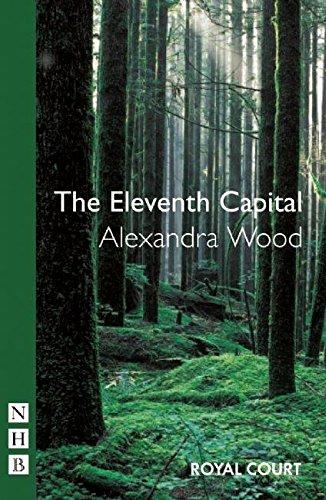The Eleventh Capital (Nick Hern Books)