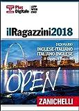Il Ragazzini 2018. Dizionario inglese-italiano italiano-inglese. Formato DVD. Con Contenuto digitale (fornito elettronicamente)