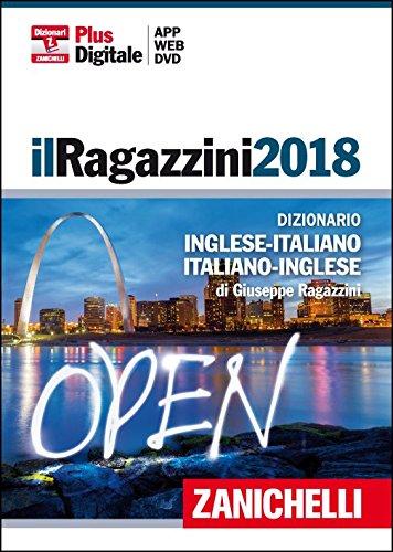 Il Ragazzini 2018. Dizionario inglese-italiano italiano-inglese. DVD. Con Contenuto digitale (fornito elettronicamente)