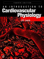 An Introduction to Cardiovascular Physiology, 4Ed (Arnold Publication)