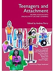 [Teenagers and Attachment: Helping Adolescents Engage with Life and Learning] (By: Dan Hughes) [published: March, 2009]