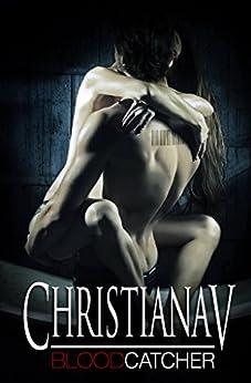 Blood Catcher di [V, Christiana]