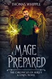 A Mage Prepared: (The Chronicles of Herst 1: A LitRPG Novel)