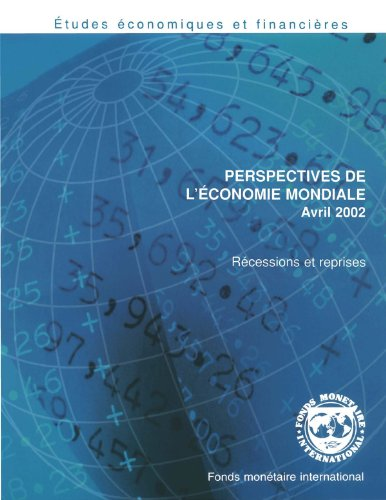 World Economic Outlook, April 2002: Recessions and Recoveries par International Monetary Fund