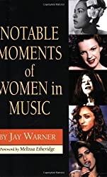 Notable Moments of Women in Music History by Jay Warner (2008-08-01)