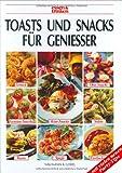 Toasts und Snacks für Genießer