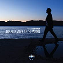 The Blue Voice Of The Water