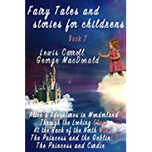 Fairy Tales and stories for childrens. Book 7 (Fairy Tales and children's stories 30) (English Edition)