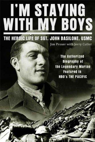 I'm Staying with My Boys: The Heroic Life of Sgt. John Basilone, USMC (English Edition) (Marine Corp Jersey)