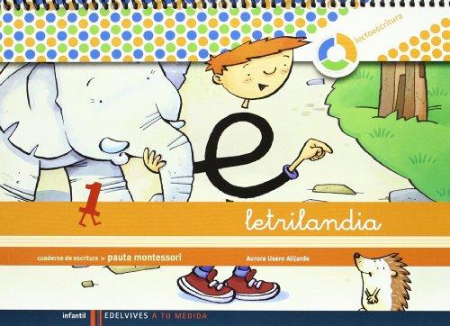Letrilandia. Lectoescritura cuaderno 1 de escritura (Pauta Montessori) (A tu medida (entorno lógica matemática)) - 9788426371393 por Aurora Usero Alijarde