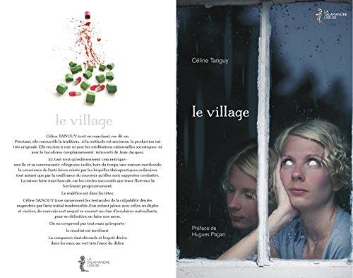 LE VILLAGE: Préface de Hugues Pagan par Céline Tanguy