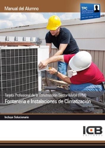 Tarjeta Profesional de la Construcción Sector Metal (TPM). Fontanería e Instalaciones de Climatización