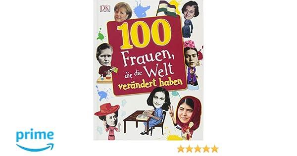 100 Frauen Die Die Welt Verändert Haben Amazonde Stella Cadwell