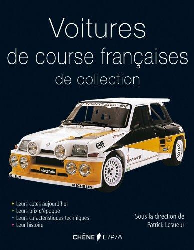 Voitures de course françaises de collection por Patrick Lesueur