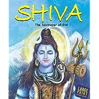 Large Print: Shiva The Destroyer of Evil-Indian Mythology