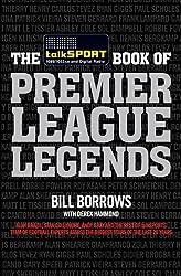 The talkSPORT Book of Premier League Legends (English Edition)