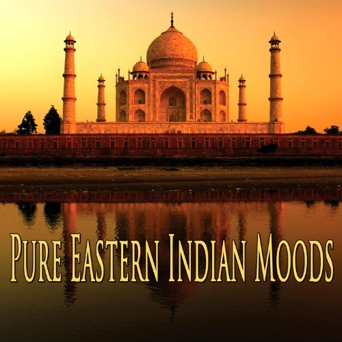 Pure Eastern Indian Moods