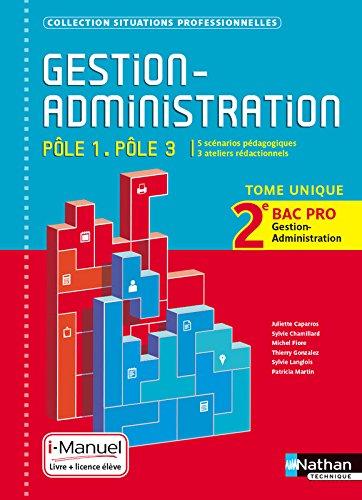 Gestion Administration - Pôle 1/Pôle 3 - 2e Bac Pro