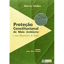 Proteção Constitucional Do Meio Ambiente (Em Portuguese do Brasil)