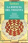 La Esencia Del Vedanta (Cl�sicos)