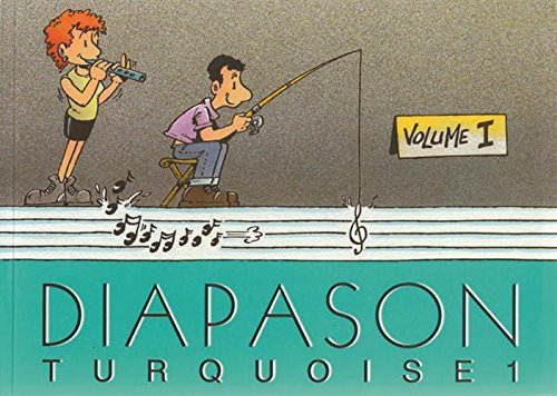 Diapason Turquoise, volume 1 : Carnet de 230 chants traditionnel francophone