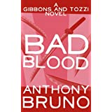 Bad Blood: A Gibbons and Tozzi Novel (Book 2) (English Edition)