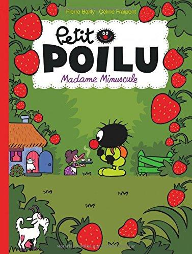 Petit Poilu (20) : Madame Minuscule