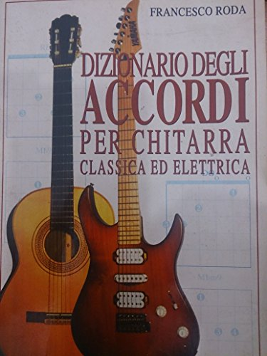 Dizionario degli accordi per chitarra classica ed elettrica