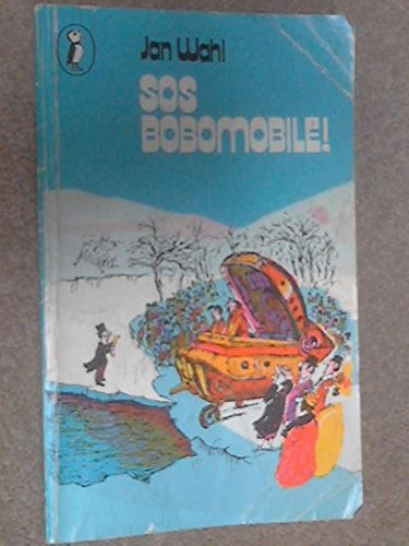 SOS Bobomobile, or, The further adventures of Melvin Spitznagle and Professor Mickimecki