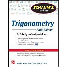 Schaum's Outline of Trigonometry: 618 Solved Problems + 20 Videos (Schaum's Outlines)