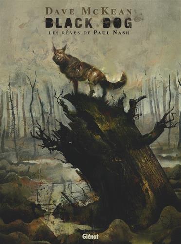Black Dog, les rêves de Paul Nash par Dave Mc Kean