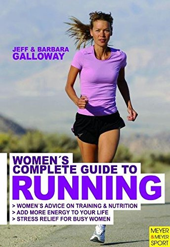 Women's Complete Guide to Running por Jeff Galloway