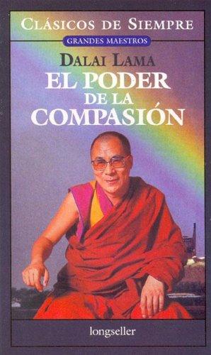 El poder de la compasion/The Power of Compassion (Clasicos De Siempre/Always Classics)