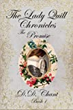 The Promise: Volume 1 (The Lady Quill Chronicles)
