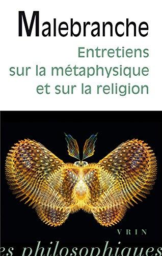 Entretiens sur la mtaphysique et sur la religion