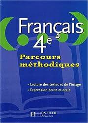 Français, parcours méthodiques, 4e. Livre de l'élève