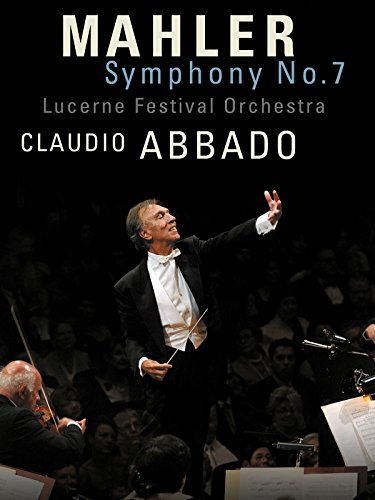 lucerne-festival-orchestra-claudio-abbado-mahler-symphony-no-7