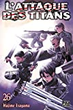 L' attaque des titans. 26 | Isayama, Hajime (1986-....). Mangaka