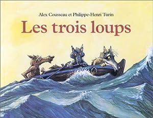 """Afficher """"LES TROIS LOUPS"""""""
