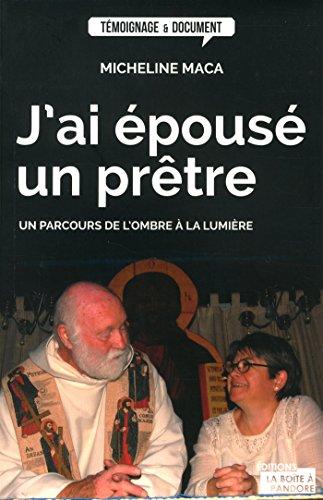 J'ai épousé un prêtre par Micheline Mara