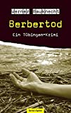 Berbertod: Ein Tübingen-Krimi