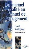 Du manuel qualité au manuel de management - L'Outil stratégique