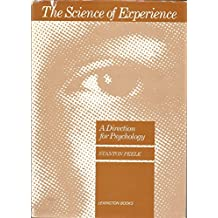 Science of Experience: Direction for Psychology