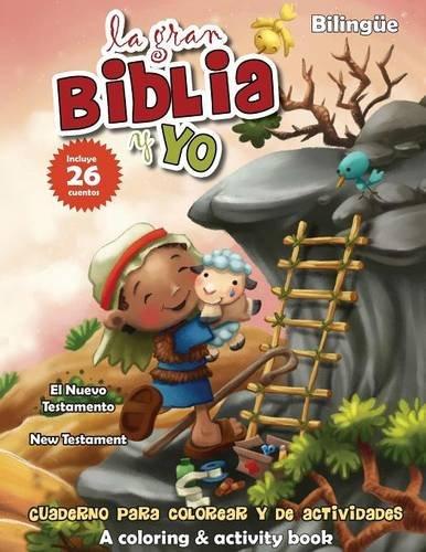 Nuevo Testamento - Cuaderno para colorear y de actividades (Bilingüe): New Testament Coloring and Activity Book (Bilingual) (La gran Biblia y yo) por Agnes de Bezenac