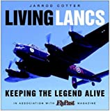 Living Lancasters: Keeping the Legend Alive (Flypast Magazine)